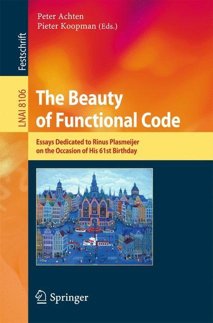 The Beauty of Functional Code | Achten / Koopman, 2013 | Buch (Cover)