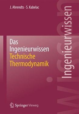 Abbildung von Ahrendts / Kabelac | Das Ingenieurwissen: Technische Thermodynamik | 2013