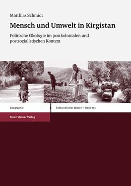 Abbildung von Schmidt   Mensch und Umwelt in Kirgistan   2013   Politische Ökologie im postkol...
