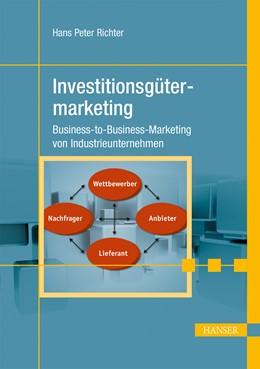 Abbildung von Richter | Investitionsgütermarketing | 2013 | Business-to-Business-Marketing...