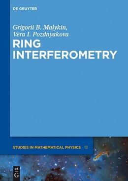 Abbildung von Malykin / Pozdnyakova | Ring Interferometry | 2013