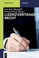Lizenzvertragsrecht | Obergfell / Hauck (Hrsg.), 2016 | Buch (Cover)