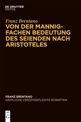 Abbildung von Sauer   Von der mannigfachen Bedeutung des Seienden nach Aristoteles   2014   Mit einem Vorwort der Herausge...
