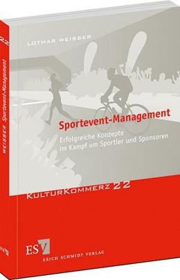 Abbildung von Weisser | Sportevent-Management | 1. Auflage | 2013 | 22 | beck-shop.de