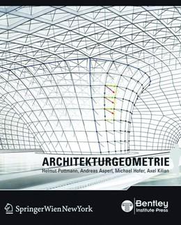 Abbildung von Pottmann / Lass / Asperl | Architekturgeometrie | 2009