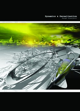 Abbildung von Krasojevic | Dynamics & De-realisation | 2011