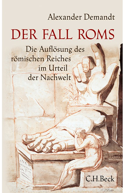 Cover: Alexander Demandt, Der Fall Roms