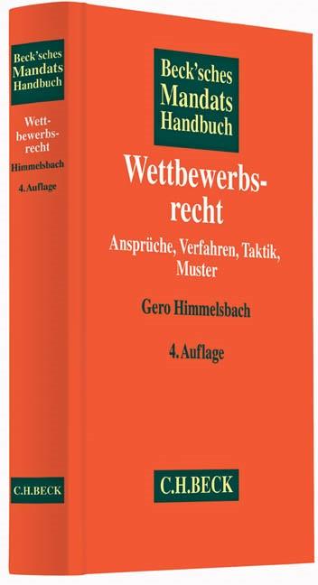 Beck'sches Mandatshandbuch Wettbewerbsrecht | 4. Auflage, 2014 | Buch (Cover)