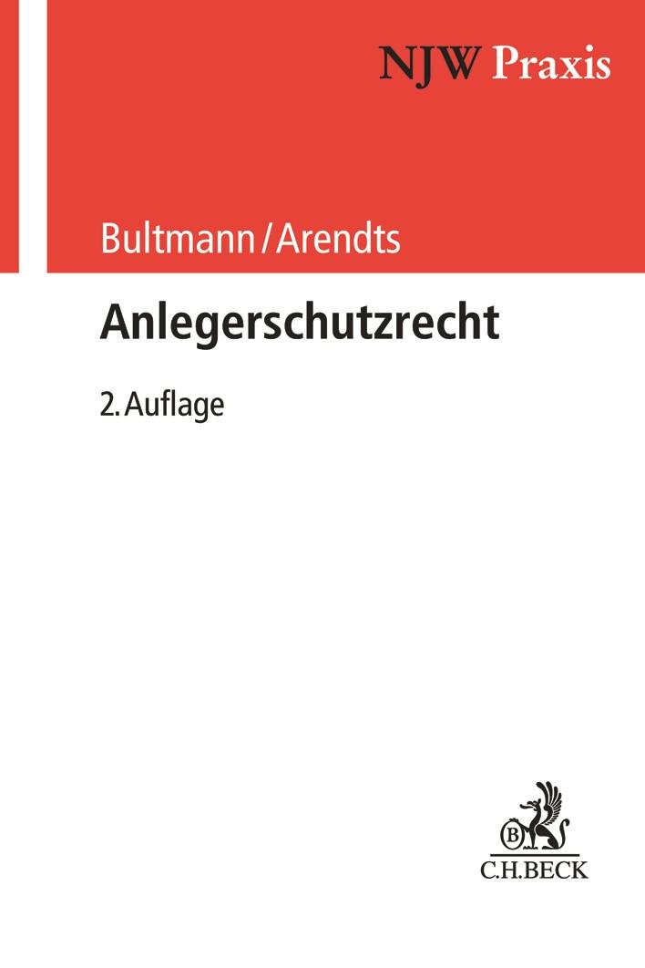 Anlegerschutzrecht | Bultmann / Arendts | 2. Auflage, 2019 | Buch (Cover)