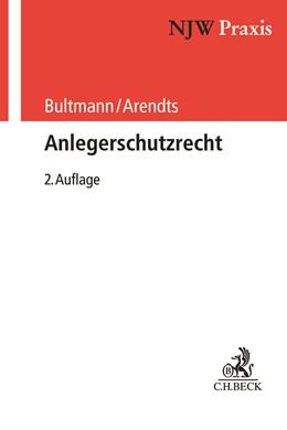 Abbildung von Bultmann / Arendts | Anlegerschutzrecht | 2. Auflage | 2019 | Band 79
