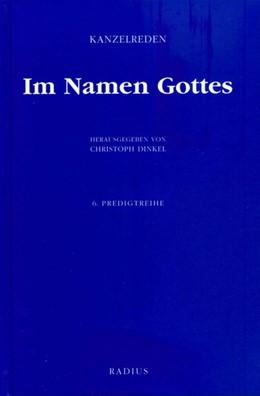 Abbildung von Dinkel | Im Namen Gottes | 1. Auflage | 2013 | beck-shop.de