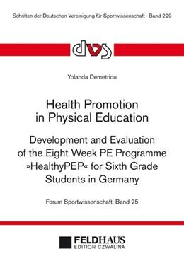 Abbildung von Demetriou | Health Promotion in Physical Education | 1. Auflage | 2013 | beck-shop.de