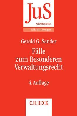 Abbildung von Sander | Fälle zum Besonderen Verwaltungsrecht | 4., neu bearbeitete Auflage | 2014 | Band 141