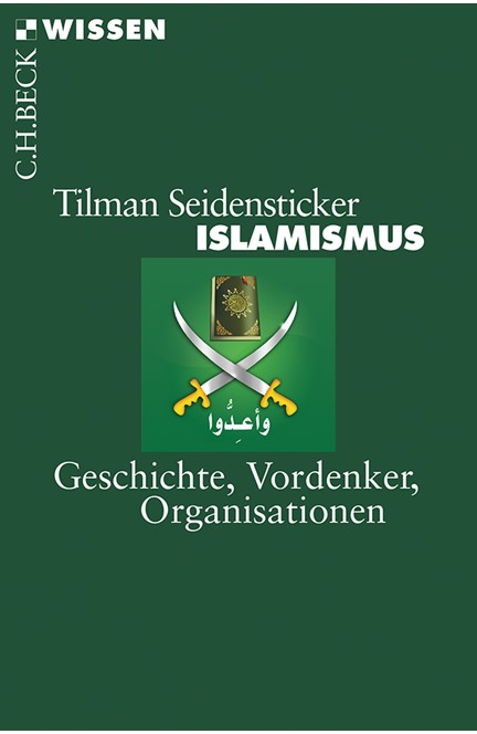 Cover: Tilman Seidensticker, Islamismus