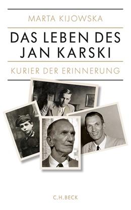 Abbildung von Kijowska, Marta | Kurier der Erinnerung | 1. Auflage | 2014 | beck-shop.de