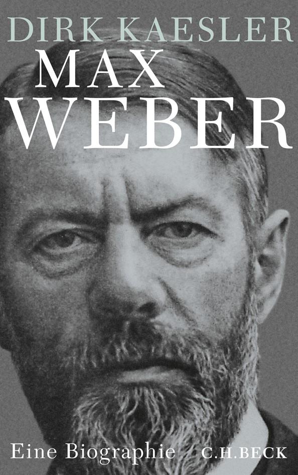 Max Weber | Kaesler, Dirk, 2014 | Buch (Cover)