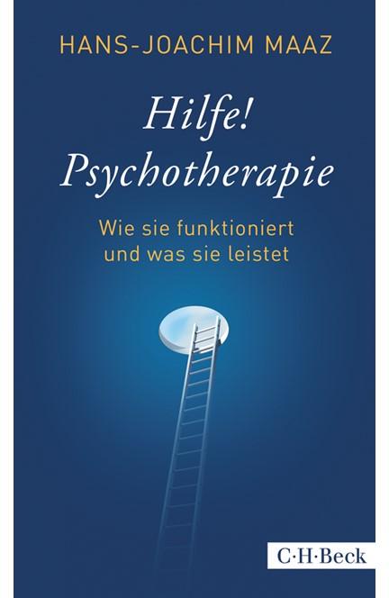 Cover: Hans-Joachim Maaz, Hilfe! Psychotherapie