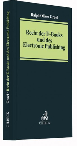 Abbildung von Graef | Recht der E-Books und des Electronic Publishing | 1. Auflage | 2016 | beck-shop.de