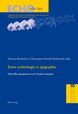 Abbildung von Schmidt Heidenreich / Bertholet | Entre archéologie et épigraphie | 2013 | Nouvelles perspectives sur l'a... | 10