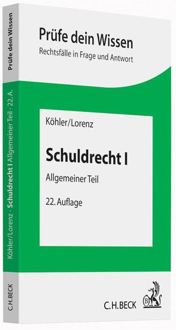 Schuldrecht I | Köhler / Lorenz | 22., neu bearbeitete Auflage, 2014 | Buch (Cover)