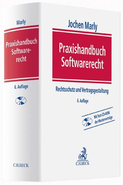 Praxishandbuch Softwarerecht | Marly | 6., vollständig überarbeitete Auflage, 2014 (Cover)