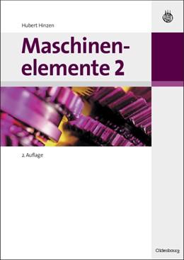 Abbildung von Hinzen | Maschinenelemente 2 | 2., völlig überarbeitete Aufl | 2009