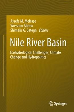 Abbildung von Melesse / Abtew / Setegn | Nile River Basin | 2014 | Ecohydrological Challenges, Cl...