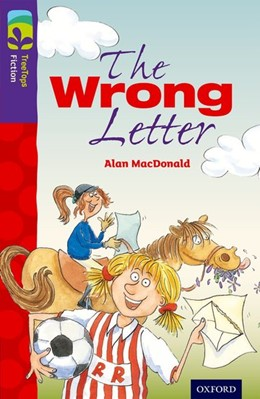 Abbildung von MacDonald | Oxford Reading Tree TreeTops Fiction: Level 11 More Pack A: The Wrong Letter | 1. Auflage | 2014 | beck-shop.de