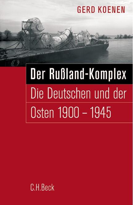 Cover: Gerd Koenen, Der Russland-Komplex