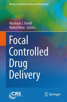 Abbildung von Domb / Khan | Focal Controlled Drug Delivery | 2014