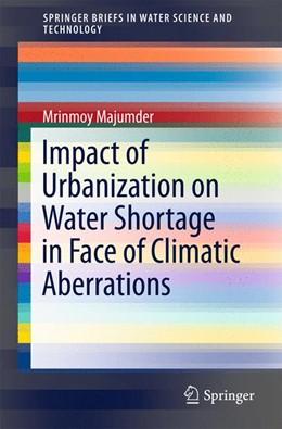 Abbildung von Majumder | Impact of Urbanization on Water Shortage in Face of Climatic Aberrations | 2015 | 2015