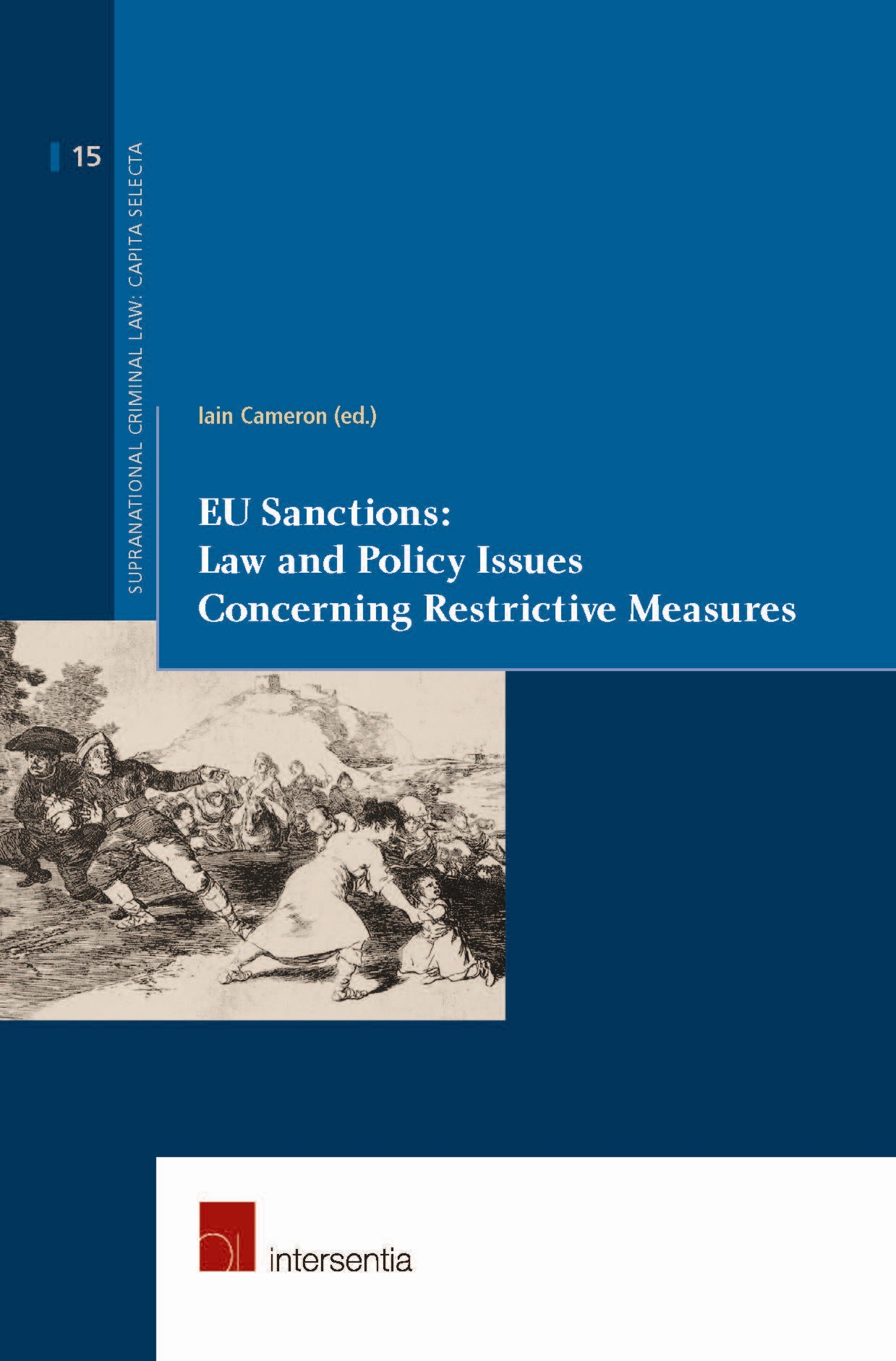 Abbildung von Cameron | EU Sanctions: Law and Policy Issues Concerning Restrictive Measures | 2013