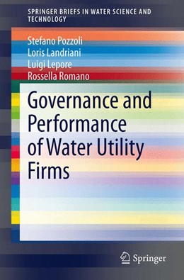 Abbildung von Pozzoli / Landriani / Lepore | Governance and Performance of Water Utility Firms | 2013