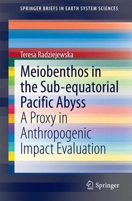 Abbildung von Radziejewska | Meiobenthos in the Sub-equatorial Pacific Abyss | 1. Auflage | 2014 | beck-shop.de
