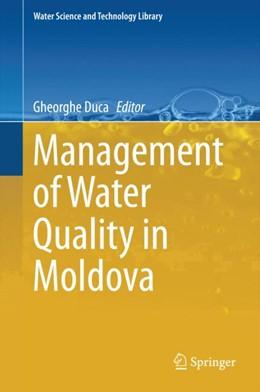 Abbildung von Duca | Management of Water Quality in Moldova | 1. Auflage | 2014 | 69 | beck-shop.de