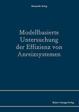 Abbildung von Krieg   Modellbasierte Untersuchung der Effizienz von Anreizsystemen   2013