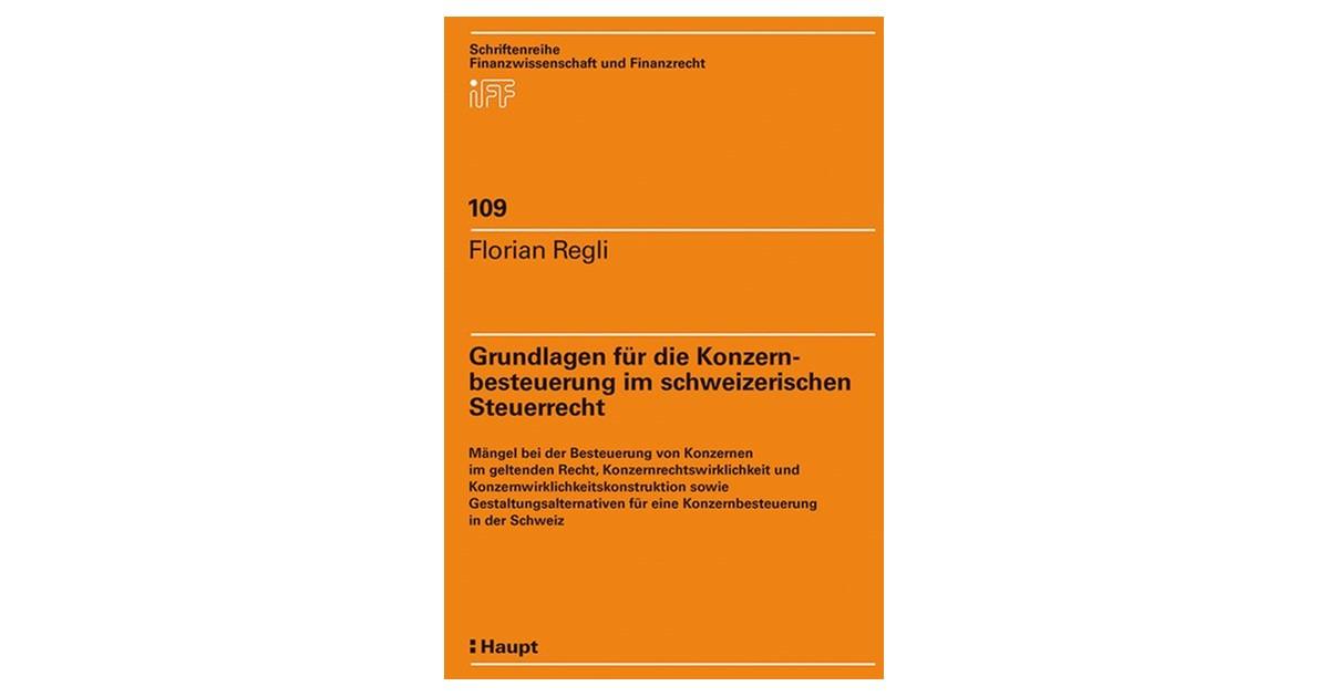 Grundlagen Fur Die Konzernbesteuerung Im Schweizerischen Steuerrecht