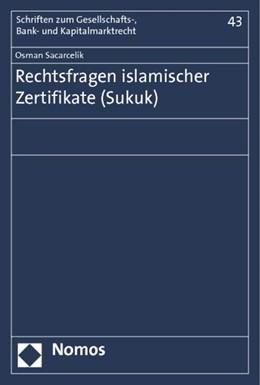 Abbildung von Sacarcelik   Rechtsfragen islamischer Zertifikate (Sukuk)   1. Auflage   2013   43   beck-shop.de