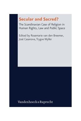 Abbildung von Wyller / van den Breemer / Casanova | Secular and Sacred? | Aufl. | 2013 | The Scandinavian Case of Relig... | Band 015