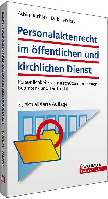 Personalaktenrecht im öffentlichen und kirchlichen Dienst | Richter / Lenders | 3., aktualisierte Auflage, 2013 | Buch (Cover)