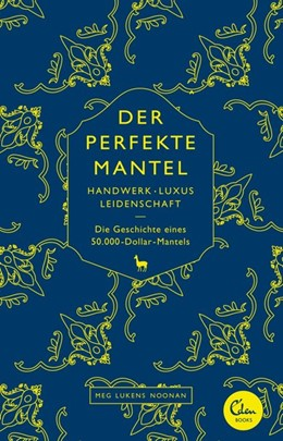 Abbildung von Lukens Noonan | Der perfekte Mantel | 1. Auflage | 2013 | beck-shop.de