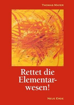 Abbildung von Mayer   Rettet die Elementarwesen   3. Auflage   2016
