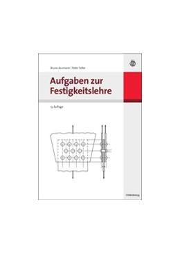 Abbildung von Assmann / Selke | Aufgaben zur Festigkeitslehre | 13., überarbeitete Aufl | 2009