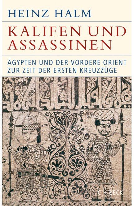 Cover: Heinz Halm, Kalifen und Assassinen
