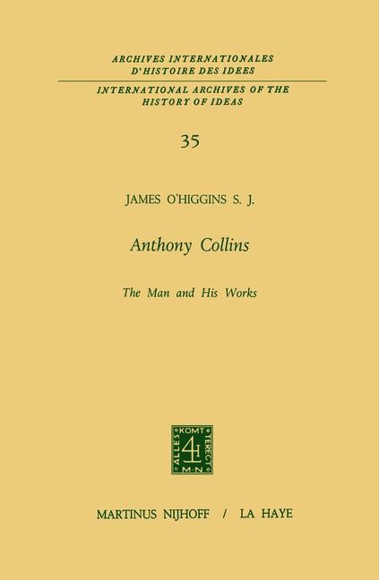 Anthony Collins The Man and His Works | O'Higgins, 2011 | Buch (Cover)