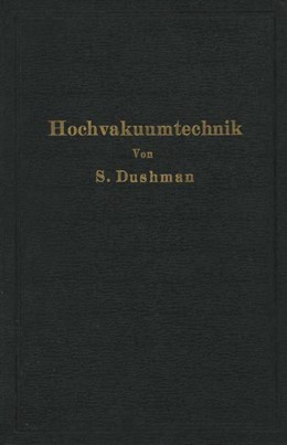 Abbildung von Dushman / Berthold / Reimann   Die Grundlagen der Hochvakuumtechnik   1926