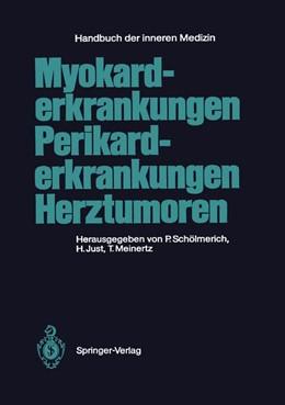 Abbildung von Schölmerich / Just / Meinertz | Myokarderkrankungen Perikarderkrankungen Herztumoren | 2012 | 9 / 5
