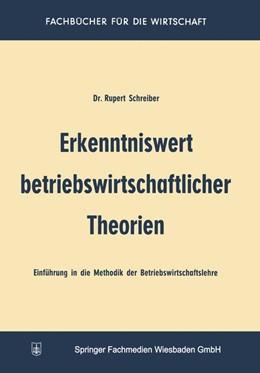 Abbildung von Schreiber | Erkenntniswert betriebswirtschaftlicher Theorien | 1960 | 1960 | Einführung in die Methodik der...