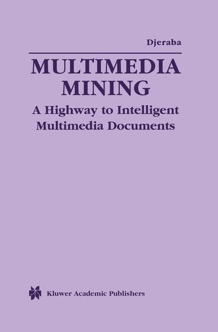 Abbildung von Djeraba   Multimedia Mining   2003   2012