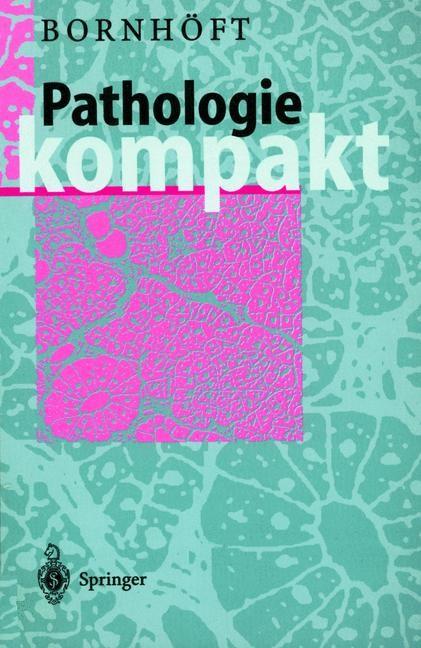 Pathologie Kompakt   Bornhöft, 1997   Buch (Cover)